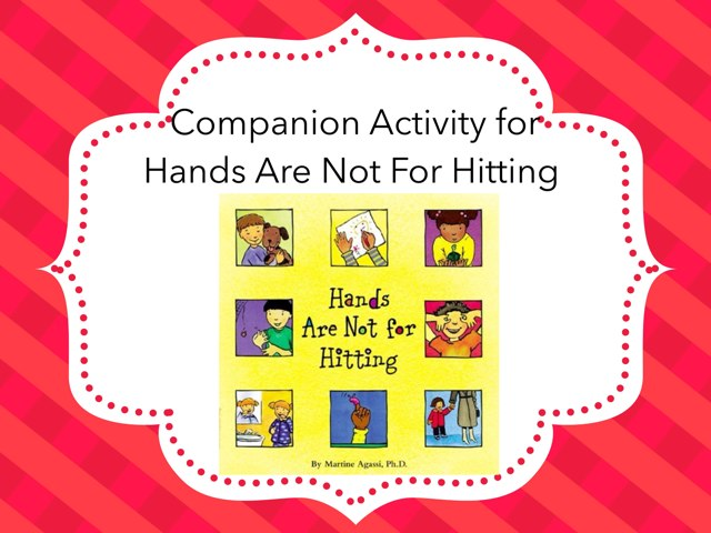 Companion Activity For Hands Are Not For Hitting  by Karen Souter