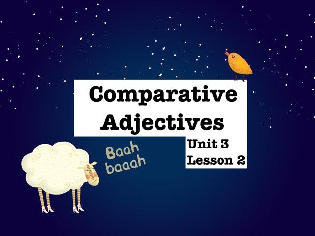 Comparative Adjectives by Arua Al Adl