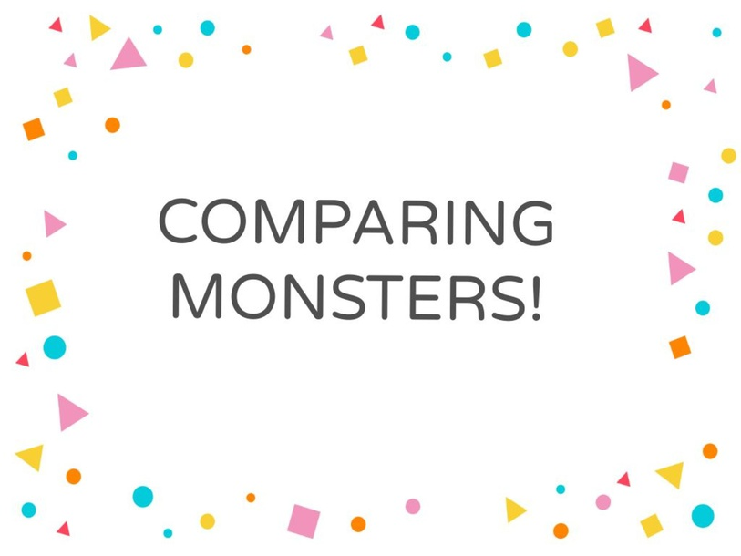 Comparing monsters by Agustina Loureiro