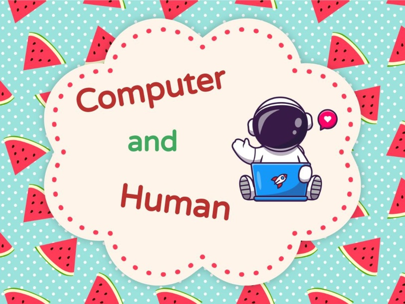 Computer and Human by phuong.tcntesla.vn