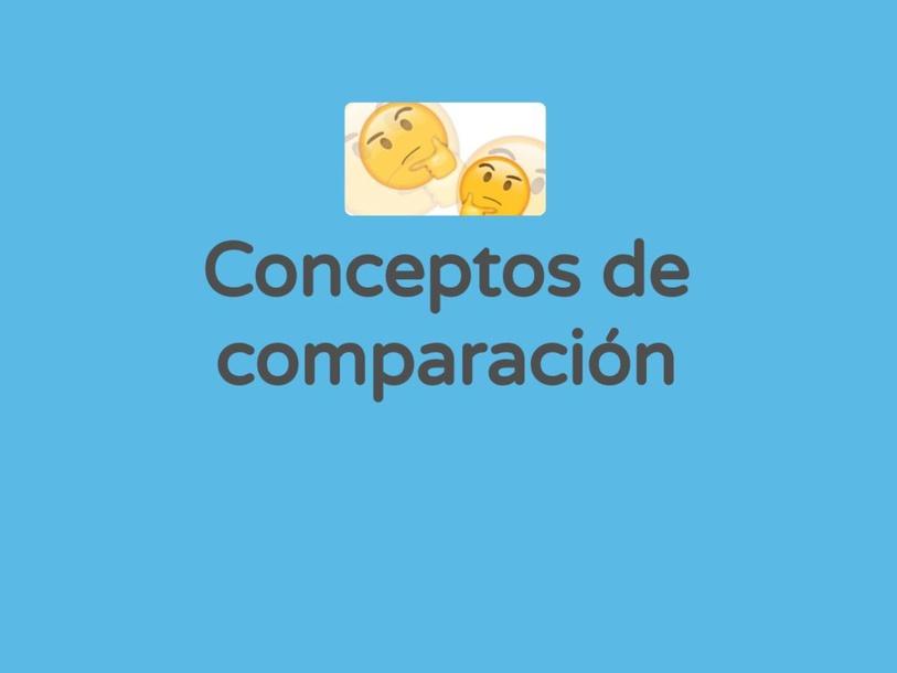 Conceptos de Comparación by Silvana Paola Lagos Alvarez