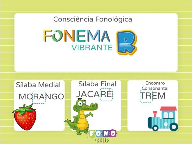 Consciência Silábica Fonema R vibrante by Ana Carolina Povoa