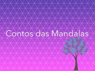 Contos das Mandalas by Beatriz Lipinski