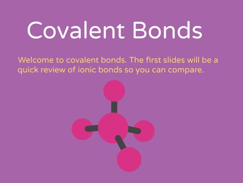 Covalent Bonds by Jill Merolla