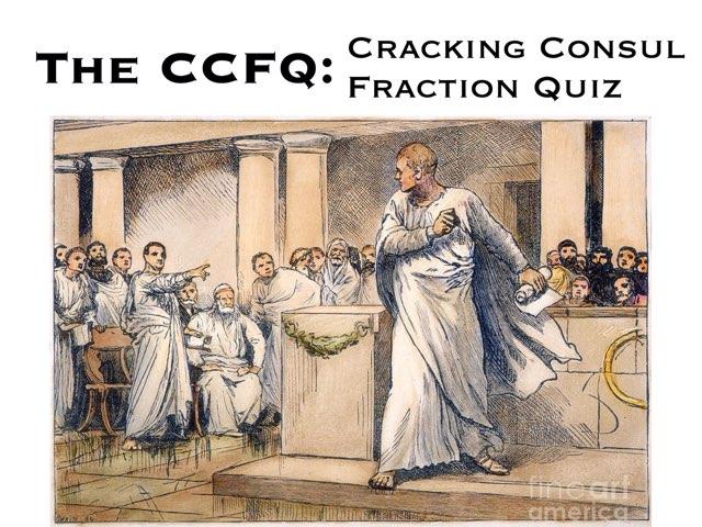 Cracking Consul Fraction Quiz by Mr Matthews