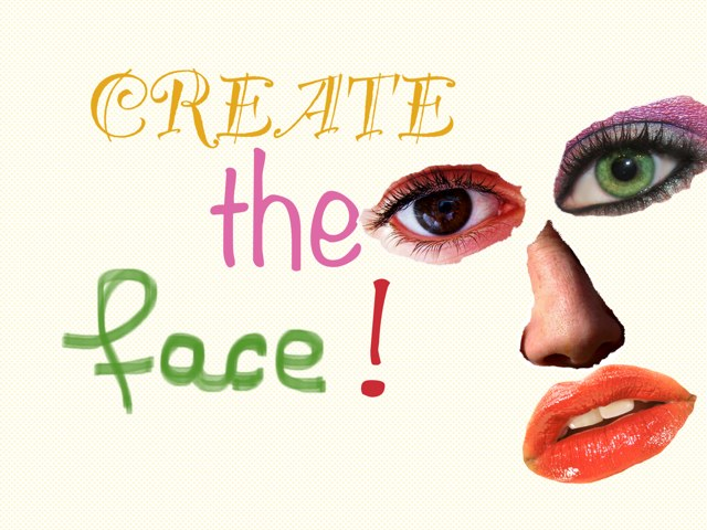 Create the Face by Ale Gorduza