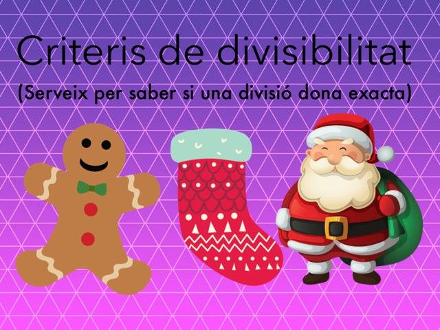 Criteris De Divisibilitat by Silvia Soteras