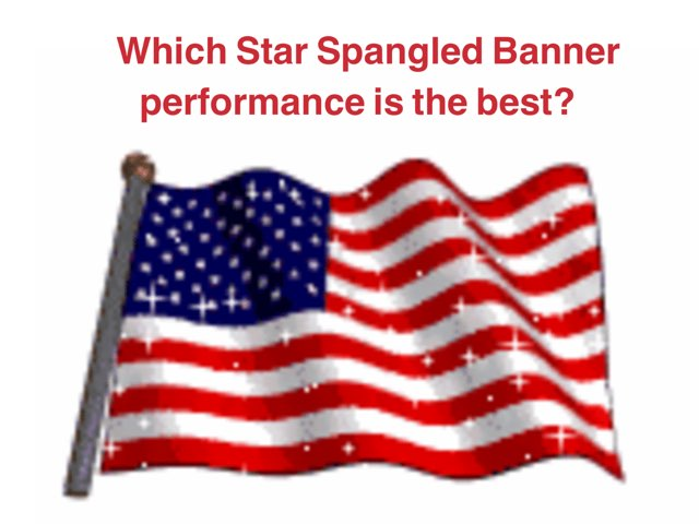 Critique The Star Spangled Banner by Jennifer Wentworth