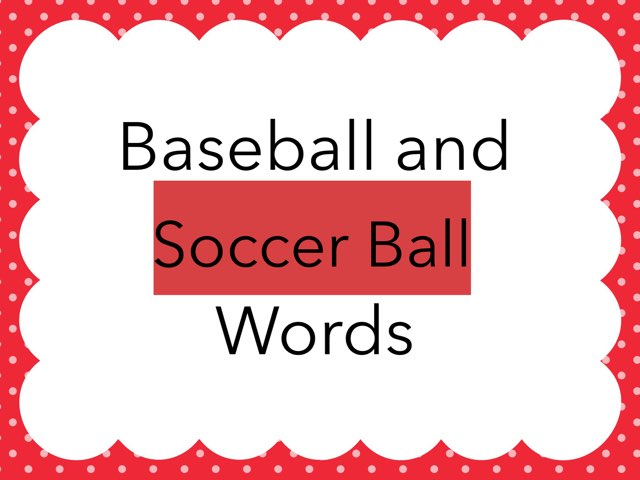 WFPS Baseball And Soccer Ball Words by Danette Brown