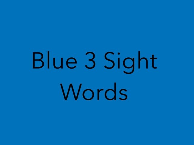 Blue 3 Sight Words. No 22 by Sonia Landers