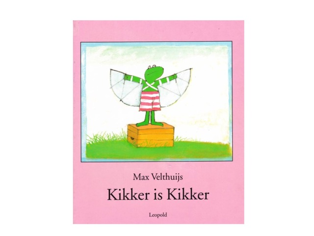 Kikker is Kikker  by Ria Witte