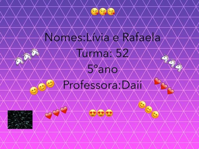 Rafaela E Lívia ❤️ by Rede Caminho do Saber