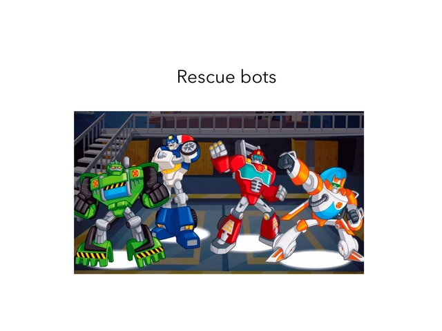 Rescue And Dino Bots by MOLLY THOMPSON