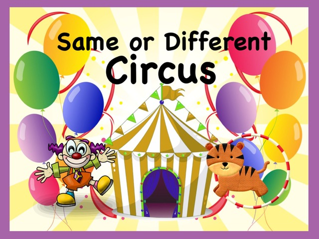 Same Or Different Circus by Ellen Weber