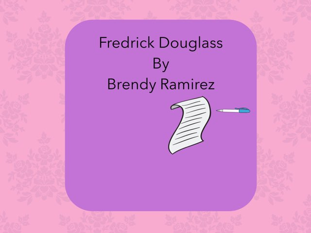 Frederick Douglass By Brendy  by Christine Snow