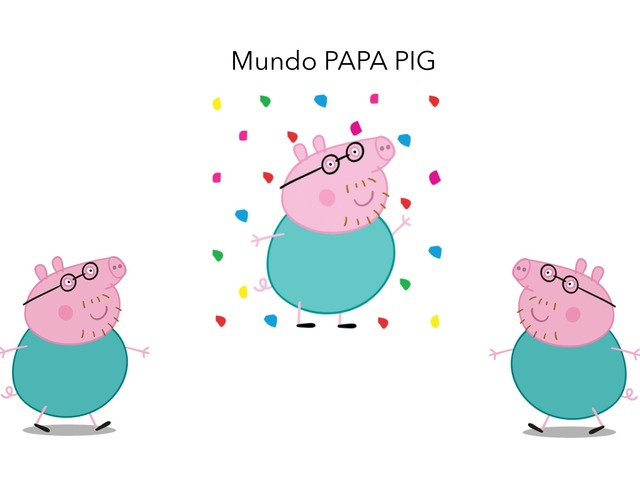 MUNDO PAPA PIG by David Barroso Herrero