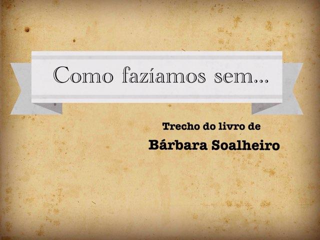 Complete o texto  by Paula  Sacomano