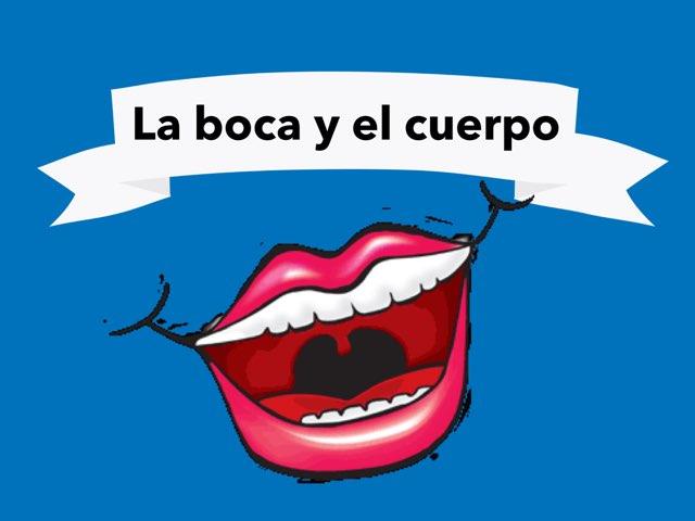 La Boca Y el Cuerpo by Naomi Nye