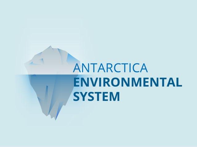 Antarctica Environmental System by Sarah Bosch