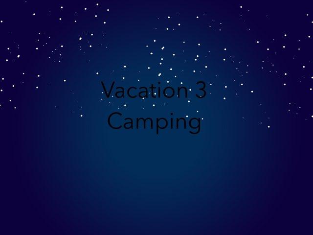 Camping by Emma- Martino