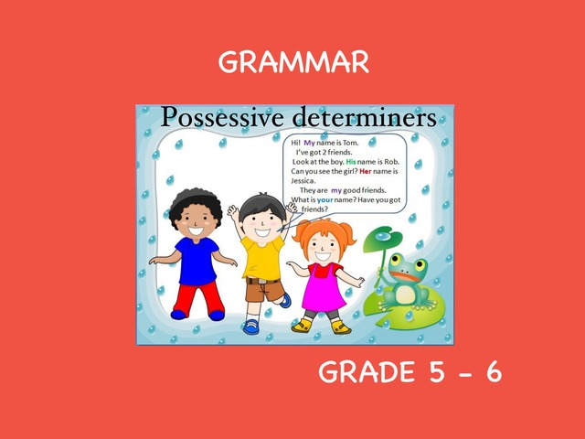 Possessive Determiners by Laurence Micheletti
