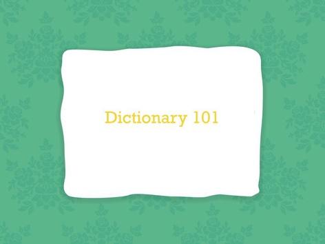 Dictionary 101 LMS by Leslie Kilbourn