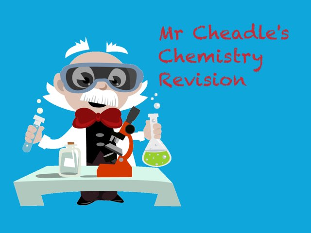 Mr Cheadle's Chemistry Revision by Ben Cheadle