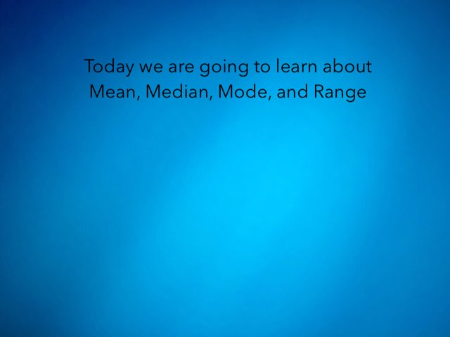 Mean, Median, Mode, and Range by Haley Johnson