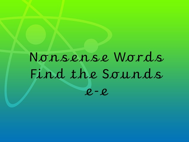 Nonsense Words Find the Sounds e-e by TinyTap creator