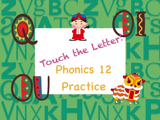 Touch the Letter Phonics 12 Practice  by Tony Bacon