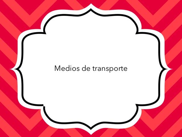 Los Medios de Transporte by Toñi Arteaga Lucas