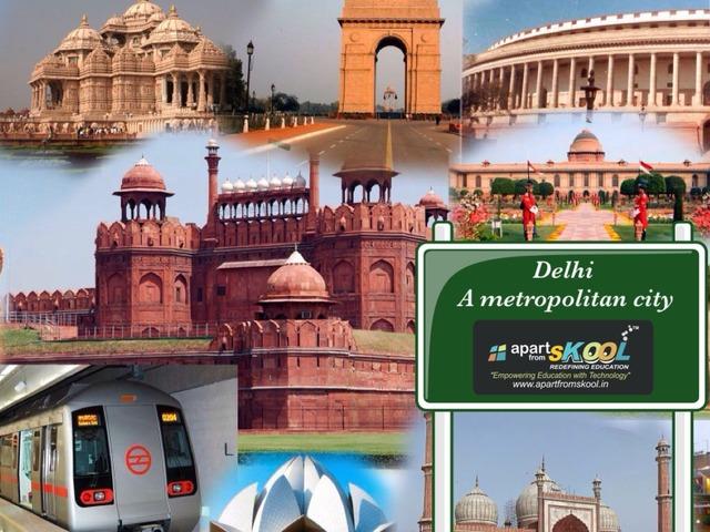 Delhi - A Metropolitan City by TinyTap creator