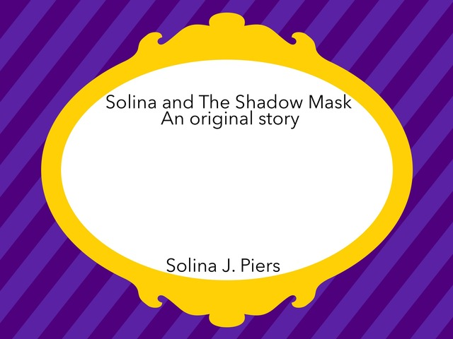 Solina And The Shadow Mask by Remkus, Kira L Student