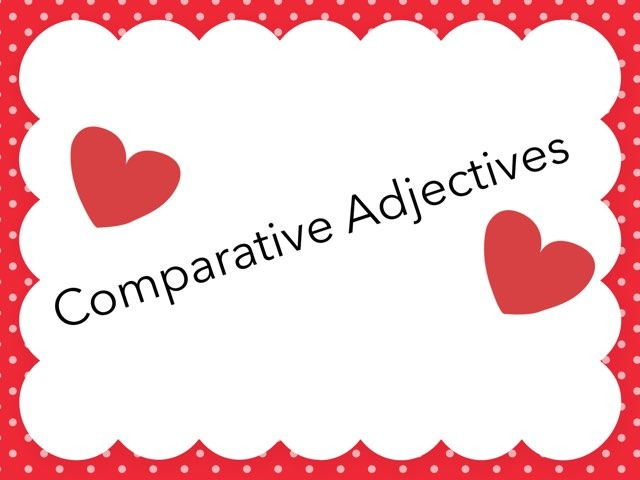 Comparative Adjectives Marina  by TinyTap 6