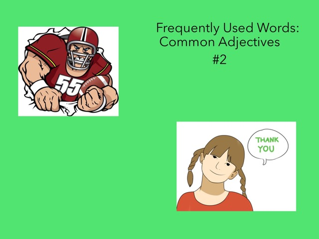 Common Adjectives #2 by Carol Smith