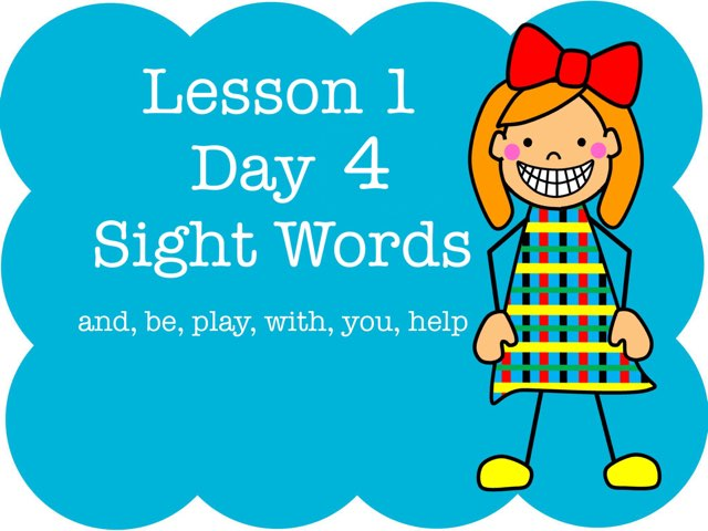 Lesson 1 Sight Words - Day 4 by Jennifer