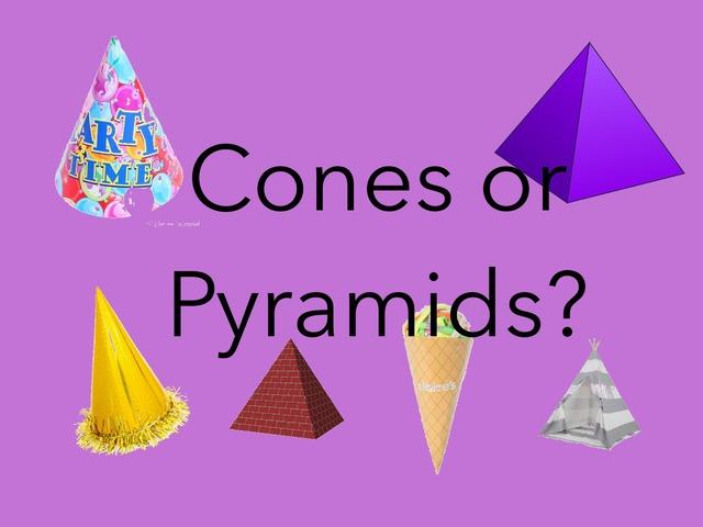 Cones Or Pyramids? by Sonia Landers