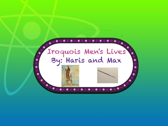 4P Iroquois Men's Lives by Gr Four