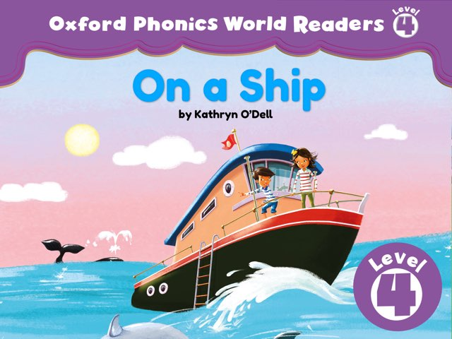 Phonics World Readers 4: On a Ship by Oxford University Press