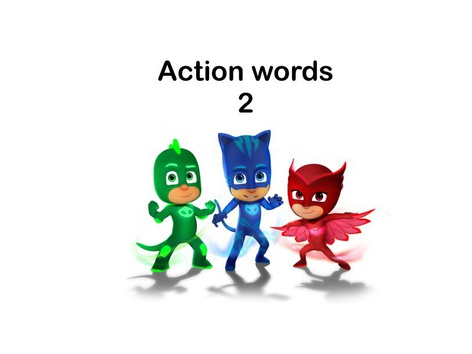 Action Words 2 by Teresa Grimes