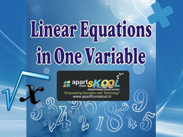 Linear Equations In One Variable by TinyTap creator