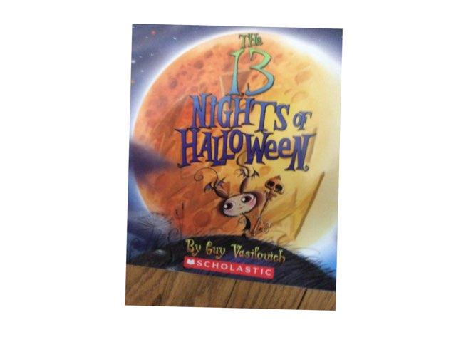 The 13 Nights Of Halloween by Jessica tamaccio