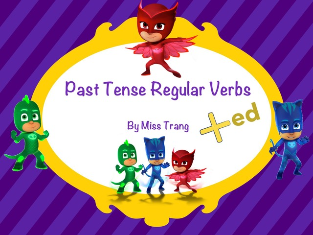 Past Tense Regular Verbs by Trang Quỳnh