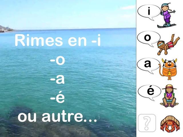 Rimes En -i, -o, -a, -e Ou Autres by Alice Turpin