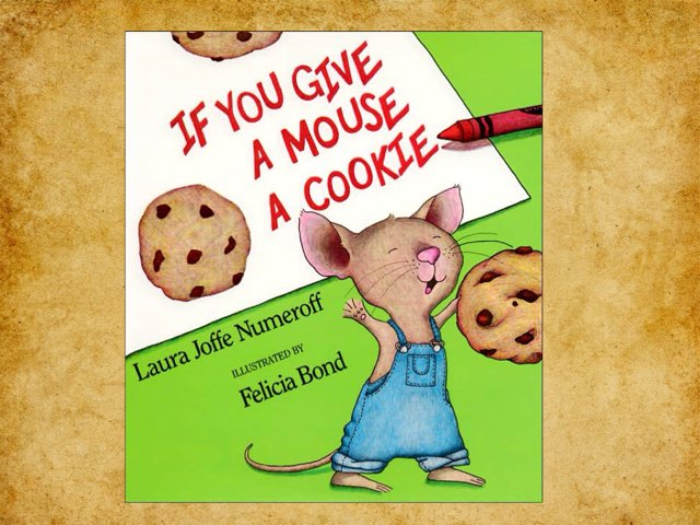 If You Give A Mouse A Cookie by Federica Carulli