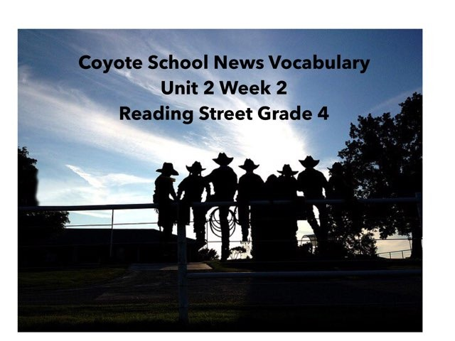 Coyote School News Vocabulary  by Sarah Kelly