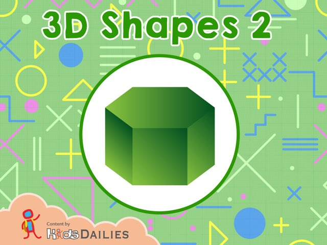 3D Shapes 2 by Kids Dailies