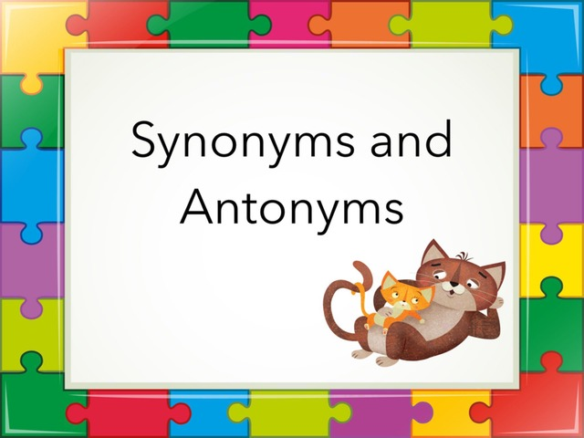 Synonyms Or Antonyms by Carol Smith - Educational Games for Kids ...