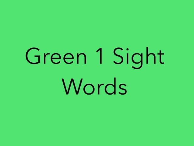 Green 1 Sight Words. No 3 by Sonia Landers