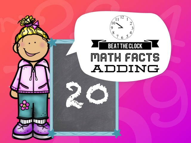 Beat The Clock - Adding To 20 by Ellen Weber